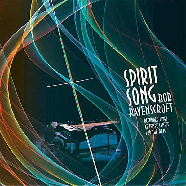Spirit Song Bob Ravenscroft