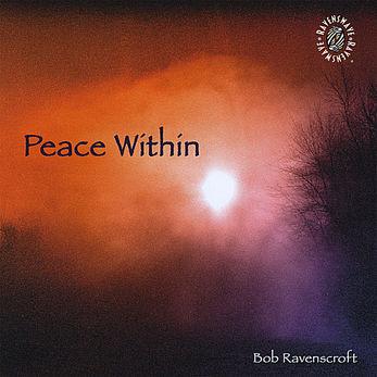 Bob Ravenscroft - Peace Within
