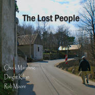 The Lost People - Chuck Marohnic Trio