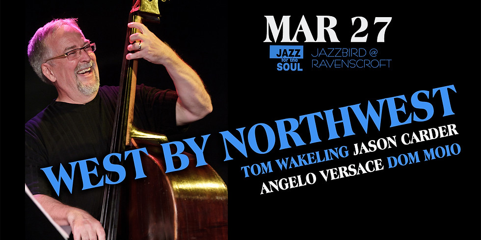 Jazz for the Soul/West by Northwest-Tom Wakeling