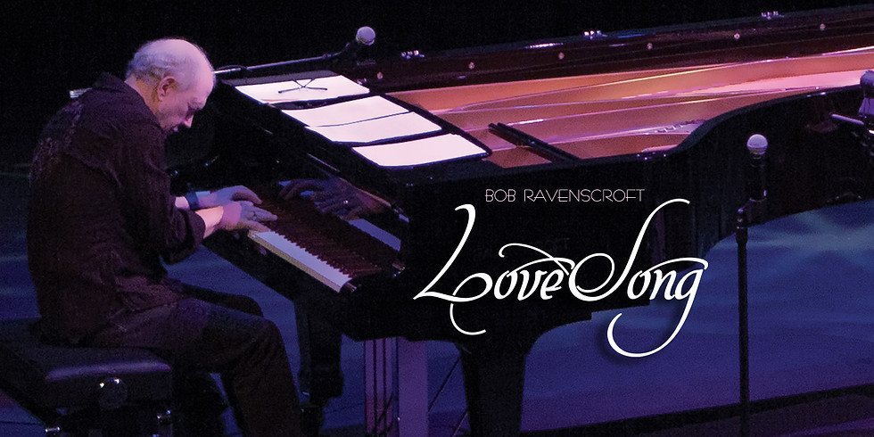 LoveSong with Bob Ravenscroft