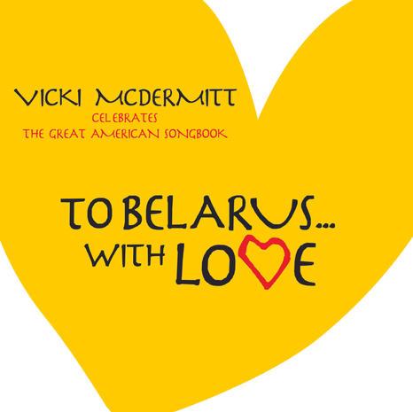To Belarus With Love, Vicki McDermitt