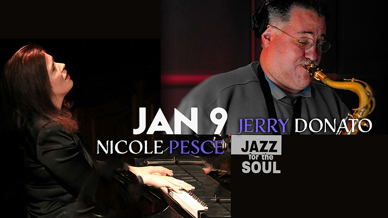Jazz for the Soul/Jerry Donato-Nicole Pesce and Friends