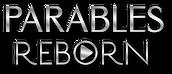 Parables Reborn Logo