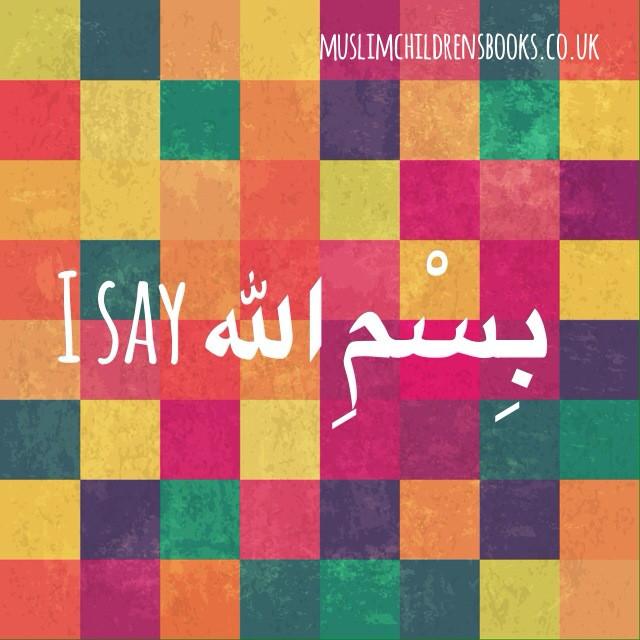 Muslim Children's guide to saying bismillah