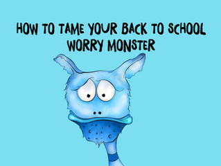 How to Tame Your Back to School Worry Monster