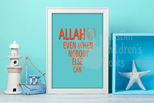 Allah Can Help Poster A3/A4/postcard