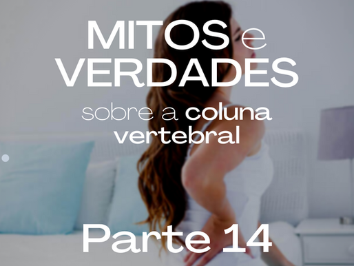 FATORES HEREDITÁRIOS PODEM GERAR HÉRNIA DE DISCO? MITOS E VERDADES SOBRE DOR NA COLUNA - PARTE 14