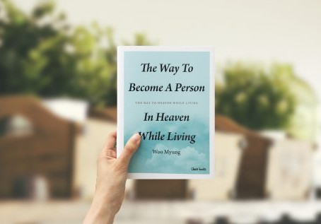 I've Finally Found the Book I Was Looking For My Whole Life: The Way to Become A Person in Heaven Wh
