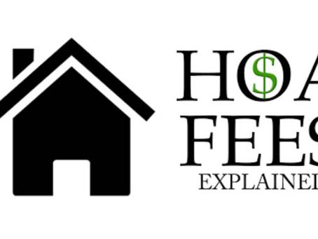 HOA fees....correcting a wrong assumption by many