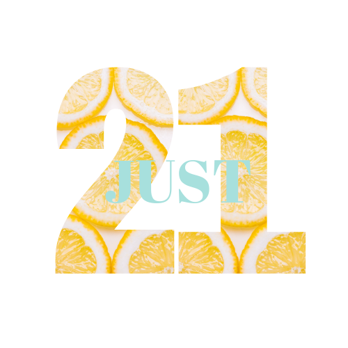 JUST 21