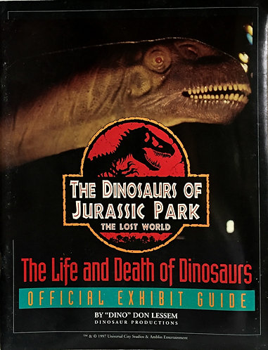 The Dinosaurs of Jurassic Park: The Lost World Exhibition Catalog