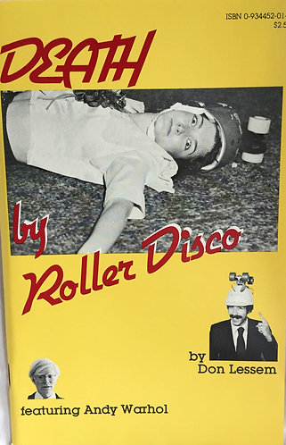 Death by Roller Disco With Andy Warhol