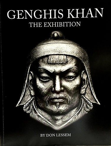 Genghis Khan: The Exhibition Catalog