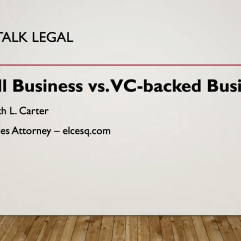 """Let's Talk Legal: Small Business v. Startups"""