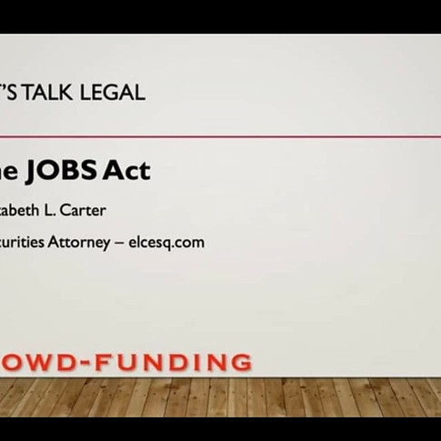 """""""Let's Talk Legal: the JOBS ACT"""""""