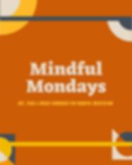 Mindful Mondays.png