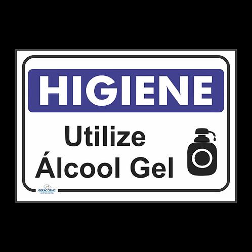 Placa utilize Álcool Gel