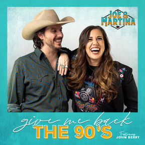 """AVAILABLE NOW: Joe & Martina's Hit-Worthy Single """"Give Me Back the 90's"""" Featuring the Iconic Jo"""
