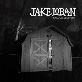 Singer-Songwriter Jake Loban to Release Acoustic Debut Album Saloon Sessions on 6/19