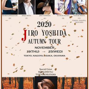 SOLD OUT  2020.11.25(水)岡山 JIRO YOSHIDA  2020 AUTUMN TOUR
