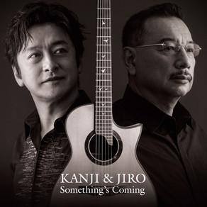 """2021.3.13(土)松本 KANJI & JIRO """"Something's Coming"""" アルバムリリース記念ツアー"""