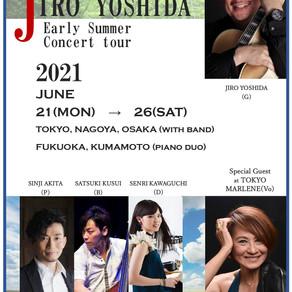 6.26(土) JIRO YOSHIDA Early Summer Concert Tour 2021 熊本 ギター&ピアノデュオ @CIB