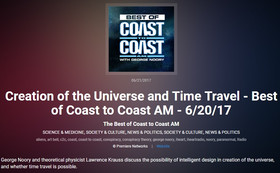 Lawrence Krauss on Coast to Coast: Creation of the Universe and Time Travel