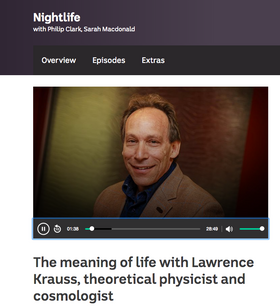 The meaning of life with Lawrence Krauss, theoretical physicist and cosmologist