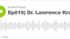 The Bonfire Podcast #19 with Lawrence Krauss