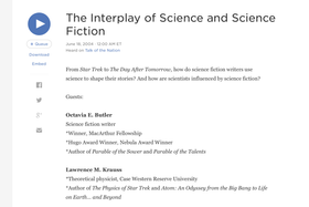 Science Friday with Ira Flatow: The Interplay of Science and Science Fiction