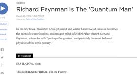 "Science Friday with Ira Flatow: Richard Feynman Is The ""Quantum Man"""