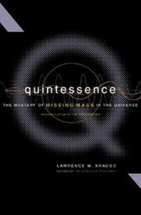 Quintessence: The Mystery of the Missing Mass