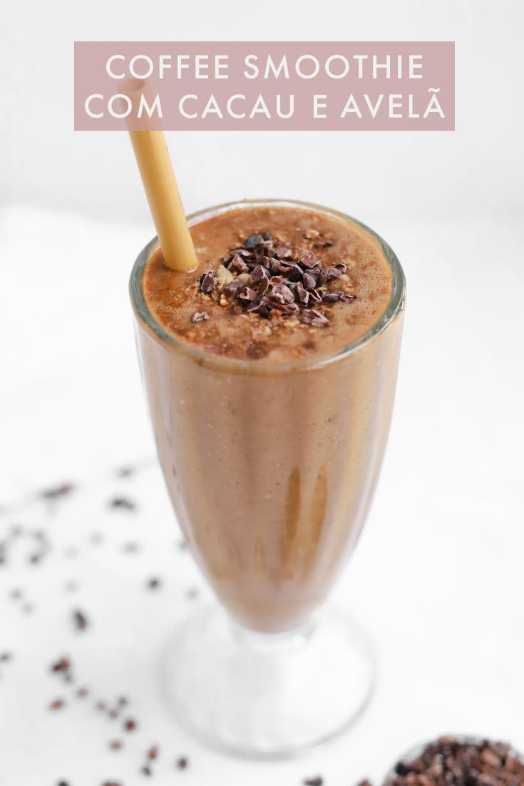 Coffee Smoothie com Cacau e Avelã
