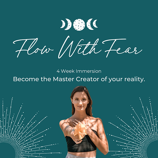 Flow With Fear - 4 Week Immersion