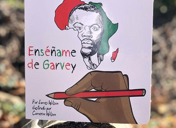Enséñame de Garvey