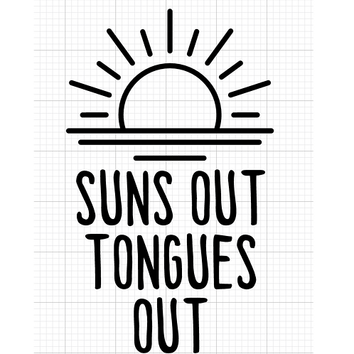 Suns Out Tongues Out // Vinyl Add-On