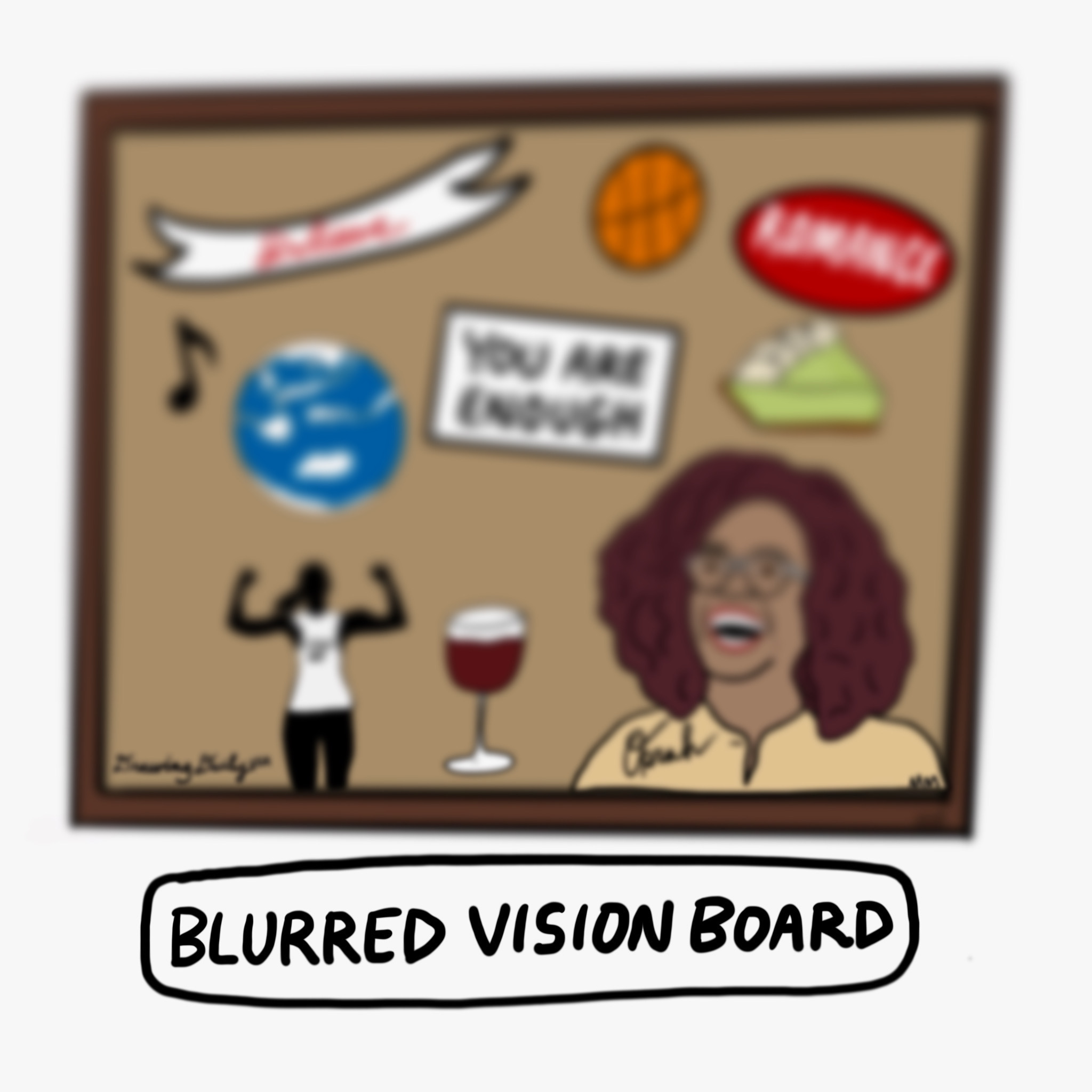 Blurred Vision Board