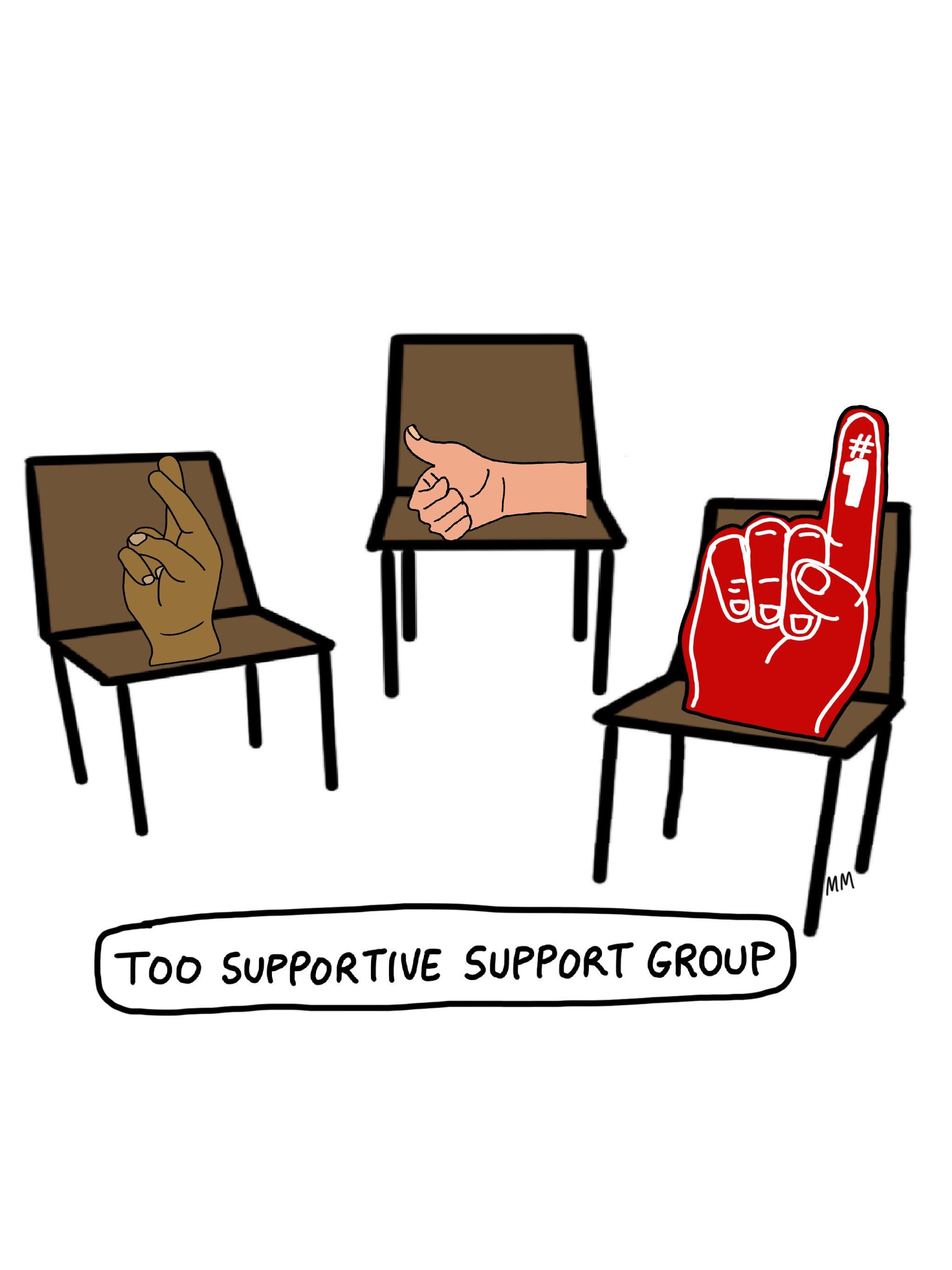 Too Supportive Support Group