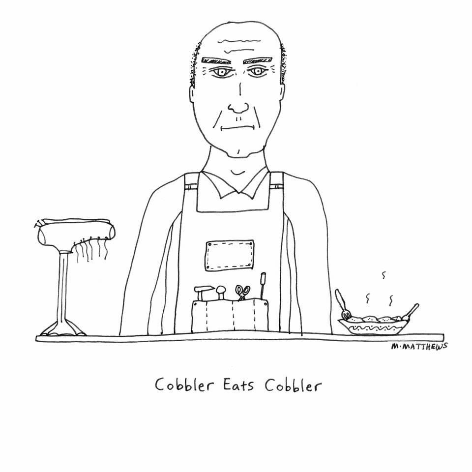 Cobbler Eats Cobbler
