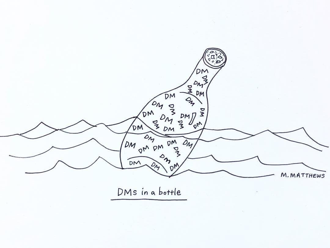 DMs in a Bottle