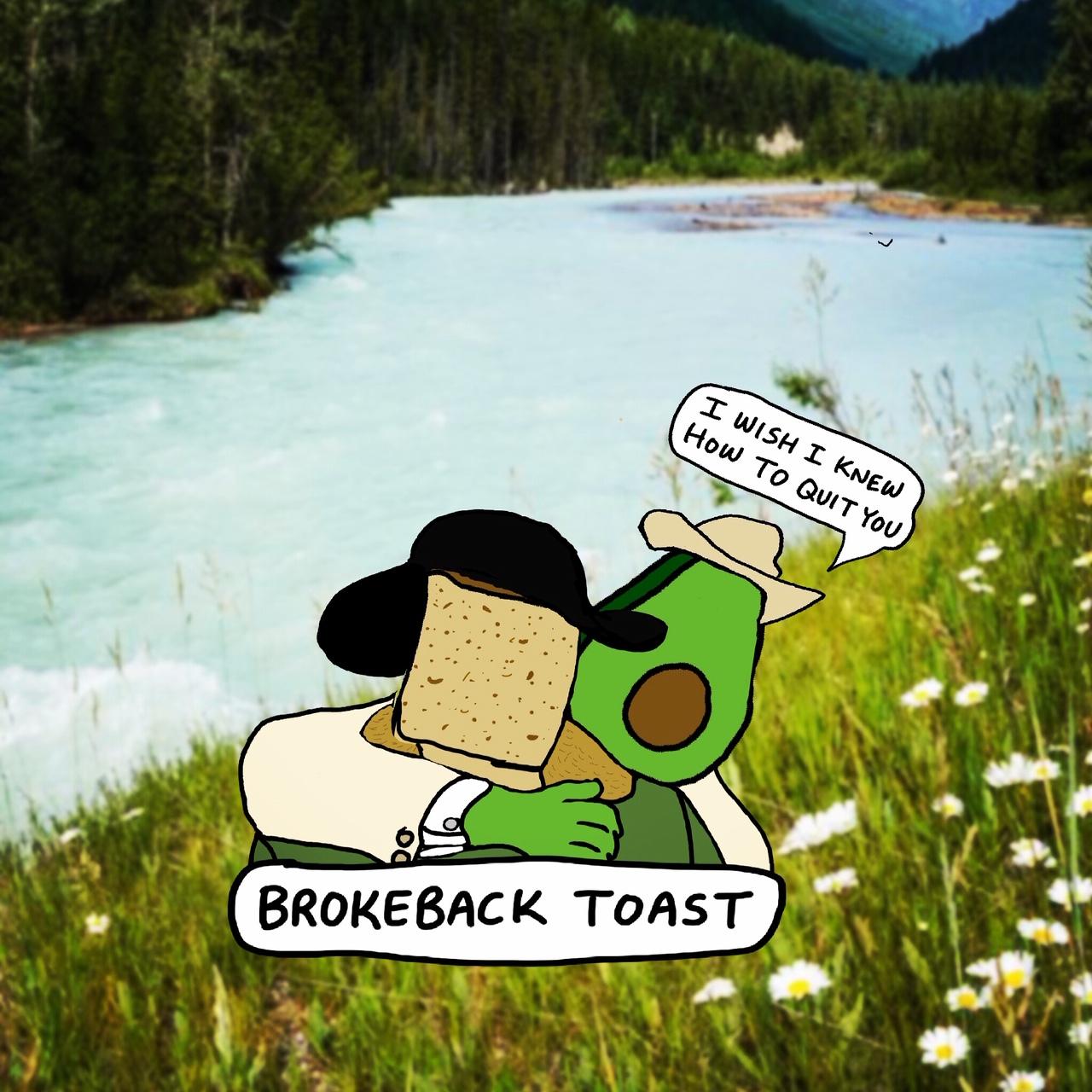 Brokeback Toast