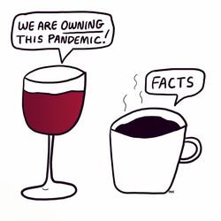 Wine. Coffee. Repeat.