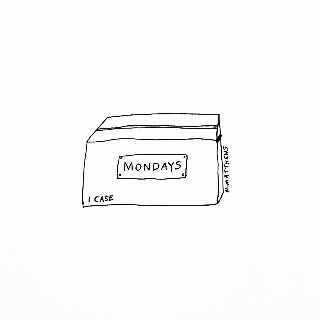 Case of Mondays