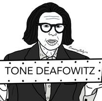 Tone Deafowitz