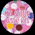 Mini Glitter Bestie Kits