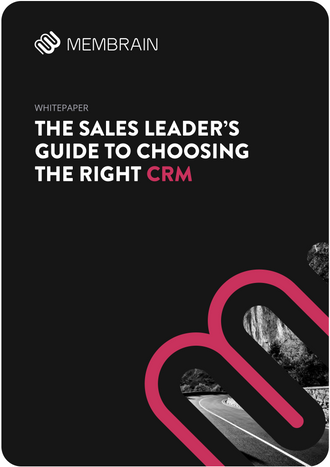 The Sales Leaders Guide to Choosing the