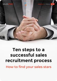 Ten Steps to a Successfull Sales Recruitment Process