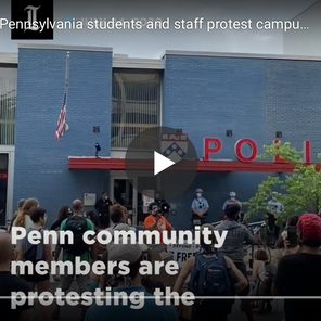 University of Pennsylvania students and staff protest campus police involvement in West Philly