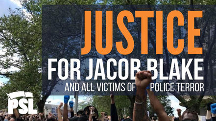 Rally: Justice for Jacob Blake and All Victims of Police Terror